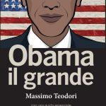 Perché Obama sarà ricordato come un grande presidente