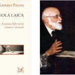 La scuola Laica – Gaetano Salvemini contro i clericali