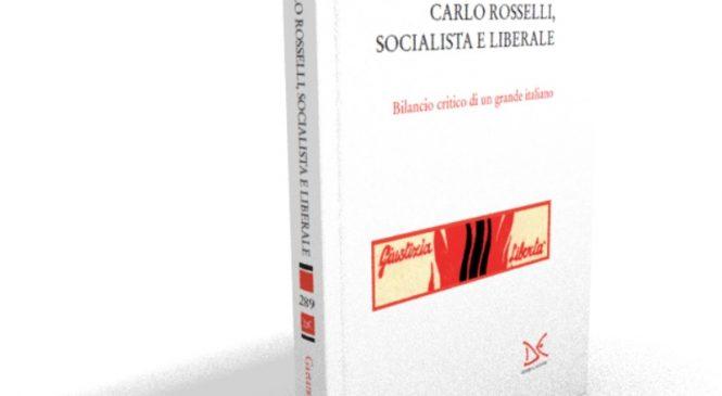 Carlo Rosselli, socialista e liberale.